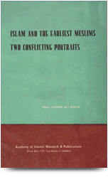 islam and the earliest muslims two conflicting portraits