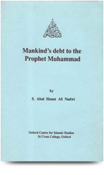 Mankinds Dept to the Prophet Muhammad
