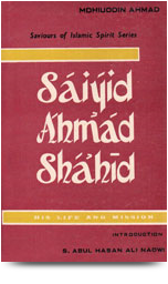 saviours_of_islamic_spirit_series_saiyid_ahmad_shahid_SAS-04