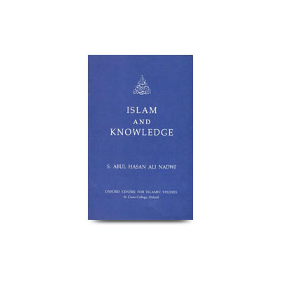 Islam And Knowledge