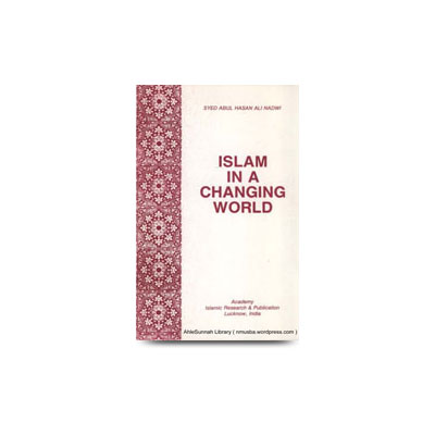 Islam In A Changing World