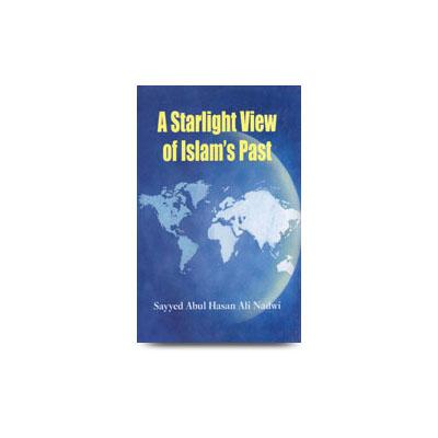 A Startlight View of Islams Past