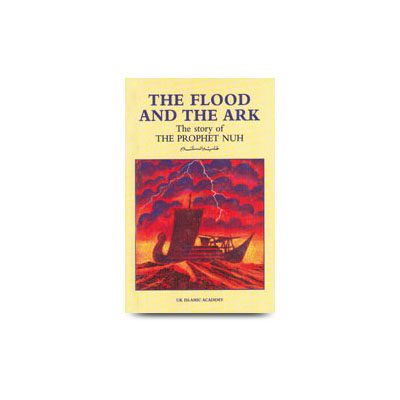 The flood and the ark the story of Prophet Noah