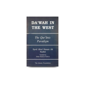 Dawah In The West The Quranic Paradigm