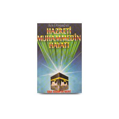 Son Peygamber Hz. Muhammed'in Hayatı