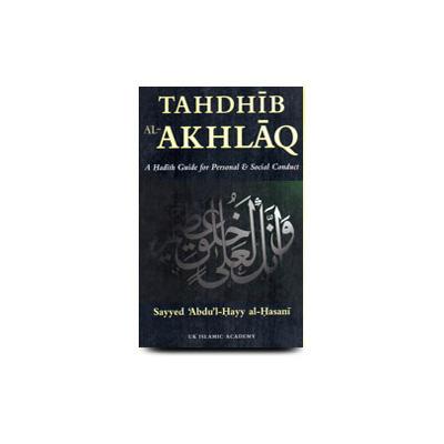Tahdhib Al Akhlaq